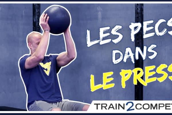 Les pecs dans les press - stop aux blessures à l'épaules en CrossFit