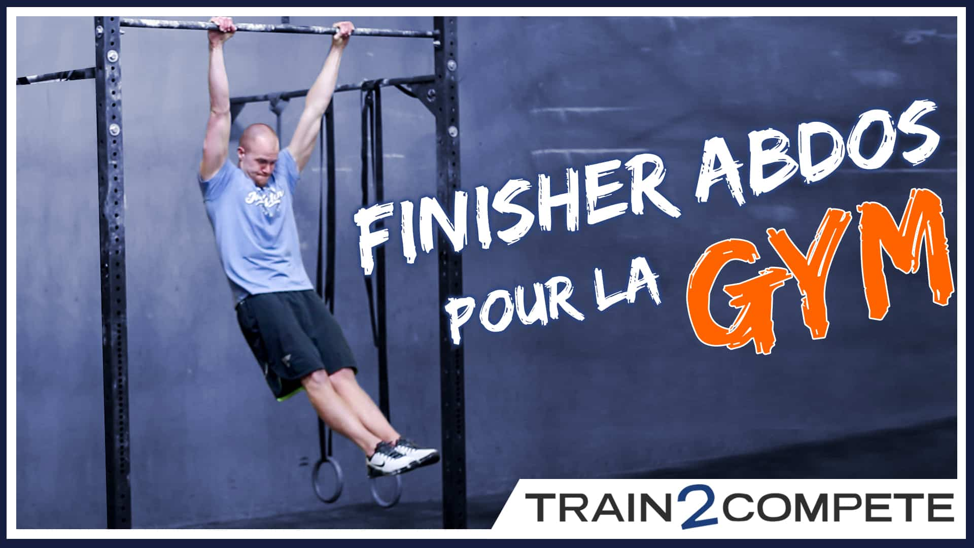 Finisher abdos – Toes-to-bar – CrossFit